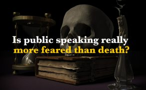 Is public speaking really more feared than death?