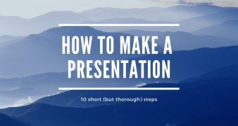 How to make a presentation? 10 short (but thorough) steps