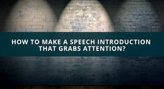 How to make a speech introduction that grabs attention?