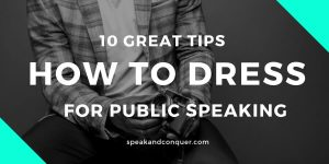 10 Great Tips How to Dress for Public Speaking?