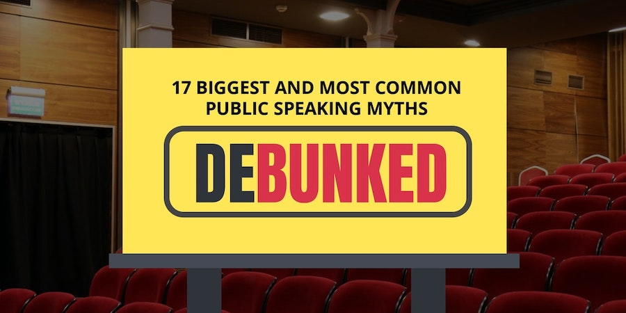 17 Biggest Public Speaking Myths Debunked