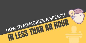 How to memorize a speech in less than an hour?