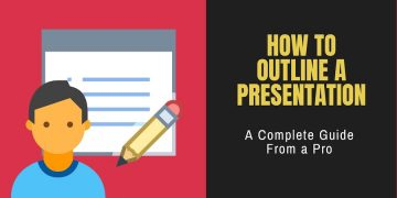 How to Outline a Presentation: A Complete Guide From a Pro