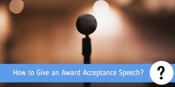How to Give an Award Acceptance Speech?