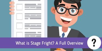 What is Stage Fright: Everything You Need to Know About it