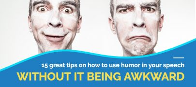 15 great tips on how to use humor in your speech without it being awkward